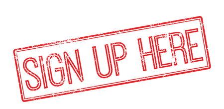 settle up: Sign Up Here red rubber stamp on white. Print, impress, overprint.