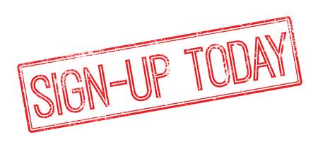 owe: Sign-up Today red rubber stamp on white. Print, impress, overprint. Illustration