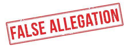 allegation: False Allegation red rubber stamp on white. Print, impress, overprint.