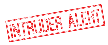burglar alarm: Intruder Alert red rubber stamp on white. Print, impress, overprint.