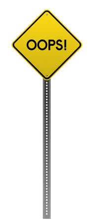 detailed image: Oops! Yellow road sign on white background.Vector scalable highly detailed image.