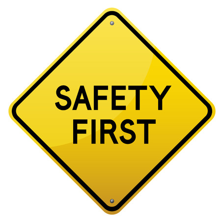 detailed image: Safety First glossy yellow road sign on white background.Vector scalable detailed image. Illustration