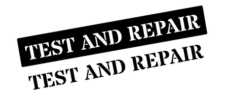 regulate: Test and Repair black rubber stamp on white. Print, impress, overprint.