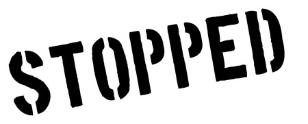 stopped: Stopped black rubber stamp on white. Print, impress, overprint. Illustration