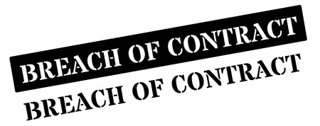 contractual: Breach of Contract black rubber stamp on white. Print, impress, overprint. Illustration