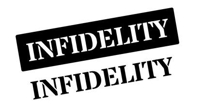 unfaithfulness: Infidelity black rubber stamp on white. Print, impress, overprint.