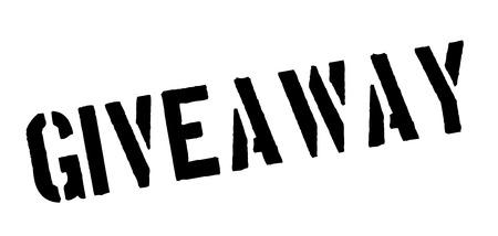 giveaway: Giveaway black rubber stamp on white. Print, impress, overprint.