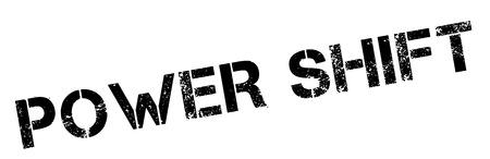 shift: Power Shift black rubber stamp on white. Print, impress, overprint.