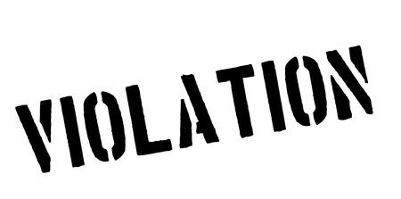 violation: sello de caucho negro violación en blanco. Imprimir, impresionar, sobreimpresión. Vectores