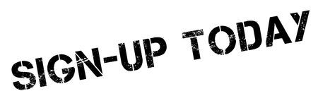 settle up: Sign-up Today black rubber stamp on white. Print, impress, overprint.