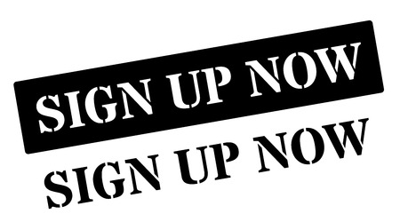 commit: Sign Up Now black rubber stamp on white. Print, impress, overprint.