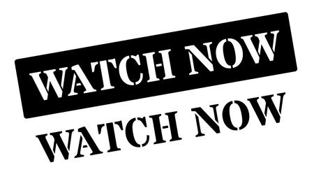 symbol vigilance: Watch Now black rubber stamp on white. Print, impress, overprint.