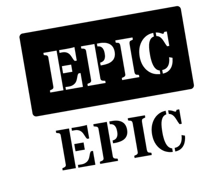 epic: Epic black rubber stamp on white. Print, impress, overprint. Illustration