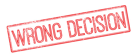 dreadful: Wrong Decision red rubber stamp on white. Print, impress, overprint. Illustration