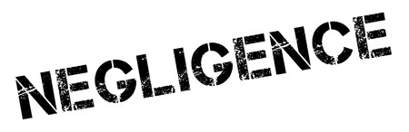 negligence: Negligence black rubber stamp on white. Print, impress, overprint.
