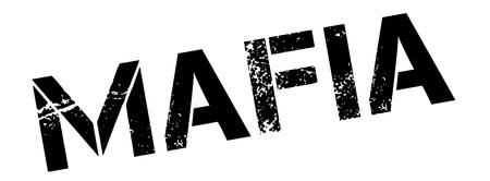 Mafia tampon en caoutchouc noir sur blanc. Imprimer, impressionner, overprint. Vecteurs
