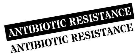 resisting: Antibiotic resistance black rubber stamp on white. Print, impress, overprint.