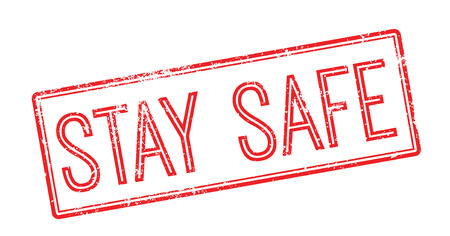 insecurity: Stay Safe red rubber stamp on white. Print, impress, overprint.