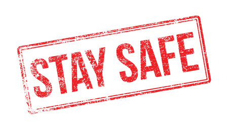 unsafe: Stay Safe red rubber stamp on white. Print, impress, overprint.