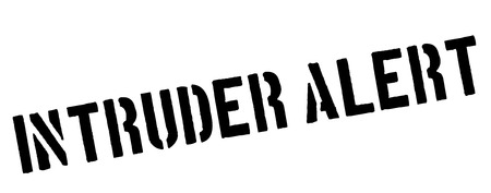 burglary: Intruder Alert black stamp on white. Print, impress, overprint.