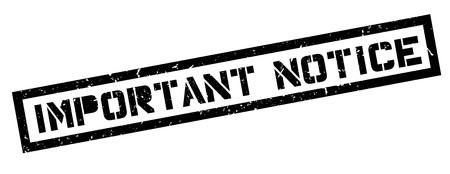 important notice: Important Notice rubber stamp on white. Print, impress, overprint. Illustration