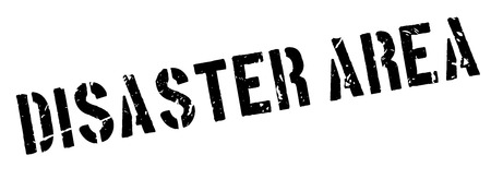 Disaster Area rubber stamp on white. Print, impress, overprint. Illustration