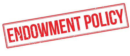 maturity: Endowment Policy rubber stamp on white. Print, impress, overprint.