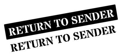 consignor: Return to sender black rubber stamp on white. Print, impress, overprint.