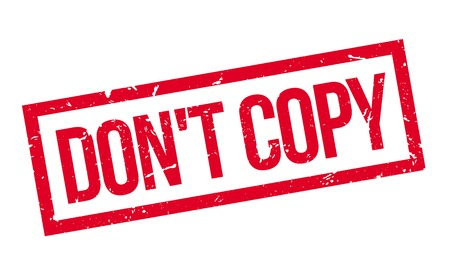 plagiarism: Dont copy rubber stamp on white. Print, impress, overprint. Illustration
