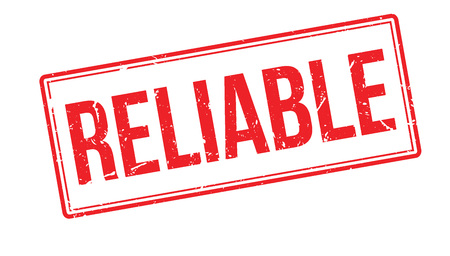 reliable: Reliable rubber stamp on white. Print, impress, overprint. Illustration