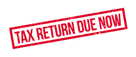 levy: Tax return due now rubber stamp on white. Print, impress, overprint.