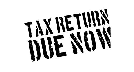 tax return: Tax return due now rubber stamp on white. Print, impress, overprint.