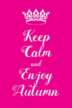 world war two: Keep Calm and Enjoy Autumn poster. Adaptation of the famous World War Two motivational poster of Great Britain.