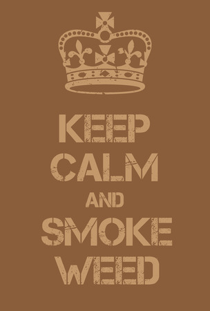 world war two: Keep Calm and Smoke Weed poster. Adaptation of the famous World War Two motivational poster of Great Britain. Illustration
