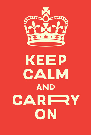Keep Calm and Carry On poster.  Red poster with crown, a modern interpretation of famous world war two poster. Funky version of royal british message.