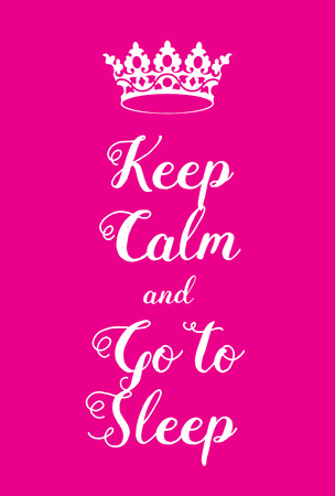 world war two: Keep Calm and Go to Sleep poster. Adaptation of the famous World War Two motivational poster of Great Britain.