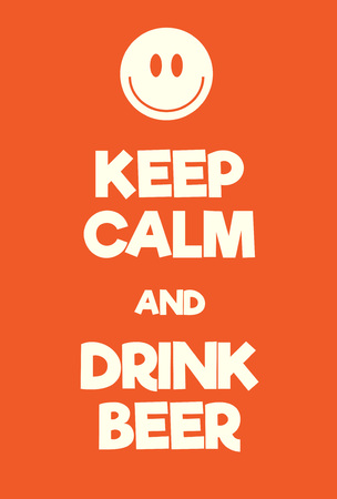 Keep Calm and Drink Beer poster. Adaptation of the famous World War Two motivational poster of Great Britain. Illustration