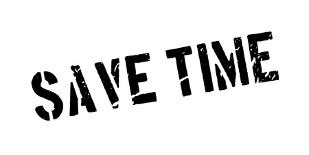 Save time rubber stamp on white. Print, impress, overprint. Motivation to act fast, no time to waste. Deadline in mind, make decisions, time is of the essence. Quickly decide, move forward.