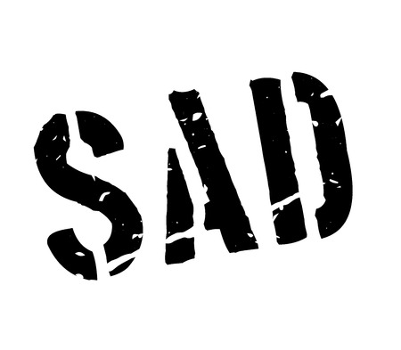 bad mood: Sad rubber stamp on white. Print, impress, overprint. Sign of bad mood, disorder, depression. Connection to failure, poor outcome of events. Lousy results. Illustration