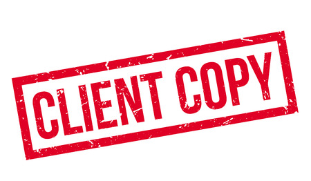 Client Copy rubber stamp on white. Print, impress, overprint. Illustration