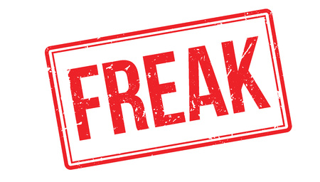 freak out: Freak rubber stamp on white. Print, impress, overprint. Sign of strange, queer person. Strangely looking, out of this world, weirdo. An anomaly, geek or nerd. Eccentric person.