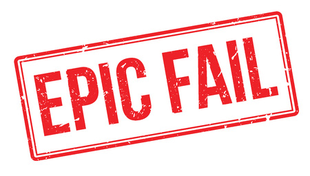 unaccepted: Epic Fail rubber stamp on white. Print, impress, overprint.