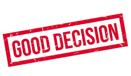 good judgment: Good Decision rubber stamp on white. Print, impress, overprint. Sign of true right decision, success. Great, excellent, outstanding decision.