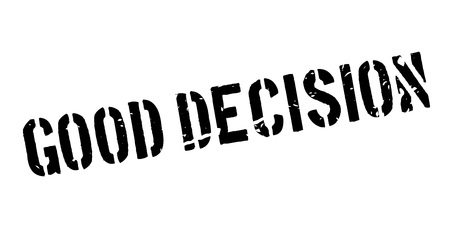 make a call: Good Decision rubber stamp on white. Print, impress, overprint. Sign of true right decision, success. Great, excellent, outstanding decision.