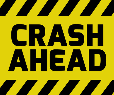 Crash Ahead sign yellow with stripes, road sign variation. Bright vivid sign with warning message.