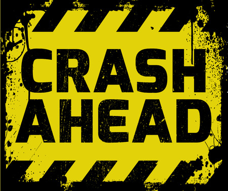 Crash Ahead sign yellow with stripes, road sign variation. Bright vivid sign with warning message. Grunge distressed effects of rusty metal plate are on separate layer.