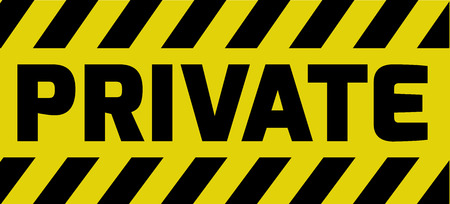detain: Private sign yellow with stripes, road sign variation. Bright vivid sign with warning message.