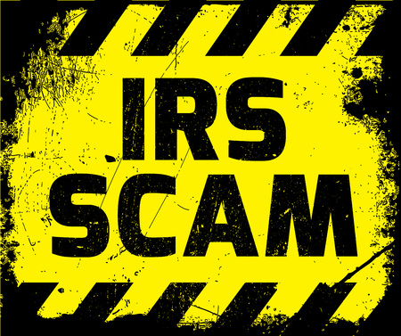 taxpayers: IRS scam sign yellow with stripes, road sign variation. Bright vivid sign with warning message.