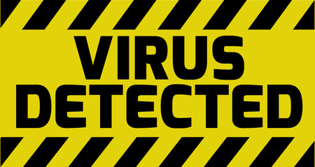 Virus detected sign yellow with stripes, road sign adaptation. Bright vivid sign with warning message.