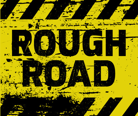foreclosure: Rough Road sign yellow with stripes, road sign variation. Bright vivid sign with warning message. Grunge distressed effects of rusty metal plate are on separate layer. Illustration